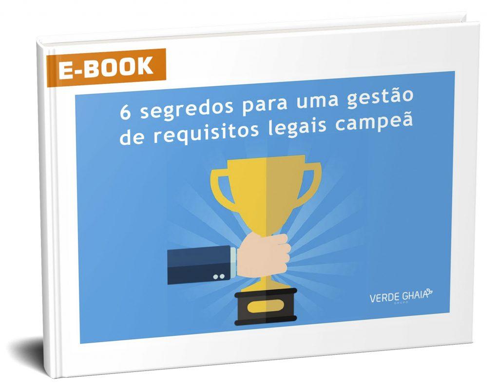 e-book sobre os  segredos para uma gestão de requisitos legais campeã.