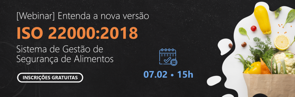 Webinar ISO 22000 - Entenda a versão da ISO 22000:2018